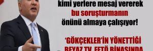 CHP'li Emir: Melih Gökçek, kimi yerlere mesaj vererek bu soruşturmanın önünü almaya çalışıyor!