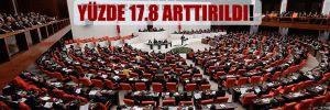 Milletvekillerine ayrılan ödenek yüzde 17.8 arttırıldı!