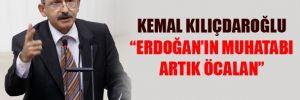Erdoğan'ın muhatabı Öcalan