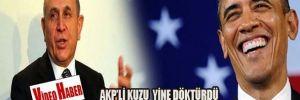 AKP'li Kuzu'dan inciler: Obama zavallı, Başbakan çok güçlü
