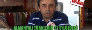 Almanyalı Türklerin 22 Eylüldeki Parlamento seçimlerinden beklentileri büyük