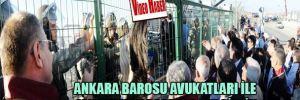 Ankara Barosu avukatları ile jandarma arasında gerginlik
