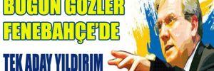Fenerbahçe'de büyük gün