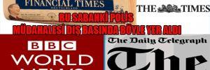 Dünya gazetelerinde Türkiye gündemi