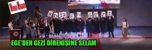 Ege'den Gezi direnişine selam