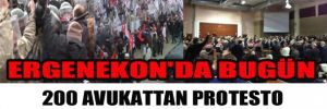Ergenekon'da Bugün 200 Avukattan Protesto