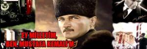 Ey milletim, ben, Mustafa Kemal'im