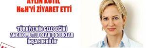 Kotil: 'Türkiye'nin geleceğini ancak mutlu olan çocuklar inşa edebilir'