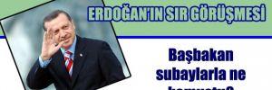 Erdoğan'ın içeriği gizlenen görüşmesi