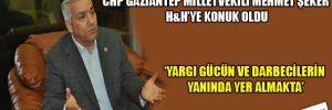 CHP'li Şeker: 'Yargı gücün ve darbecilerin yanında yer almakta'