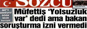 AKP'li belediyeyi iktidar böyle koruyor