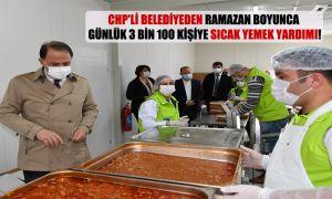 CHP'li belediyeden Ramazan boyunca günlük 3 bin 100 kişiye sıcak yemek yardımı!