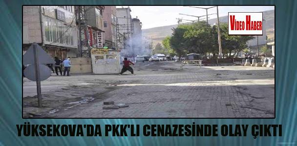 Yüksekova'da PKK'lı cenazesinde olay çıktı
