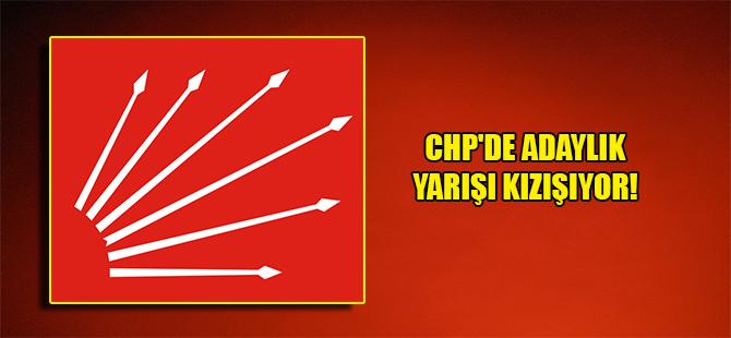 CHP'de adaylık yarışı kızışıyor!