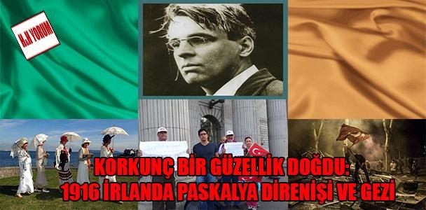 Korkunç bir güzellik doğdu: 1916 İrlanda Paskalya Direnişi ve Gezi
