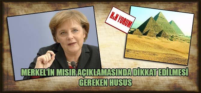 Merkel'in Mısır açıklamasında dikkat edilmesi gereken husus