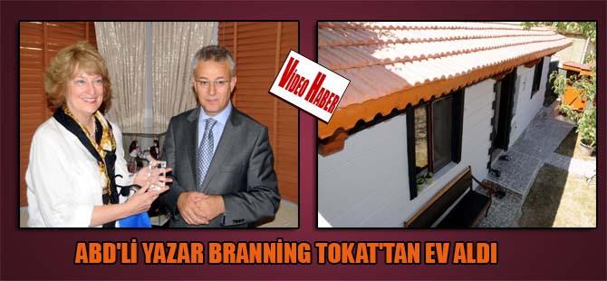 ABD'li yazar Branning Tokat'tan ev aldı