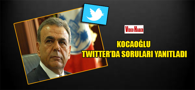 Kocaoğlu Twitter'da soruları yanıtladı