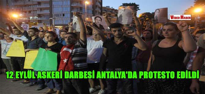 12 Eylül Askeri Darbesi Antalya'da protesto edildi