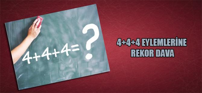 4+4+4 eylemlerine rekor dava