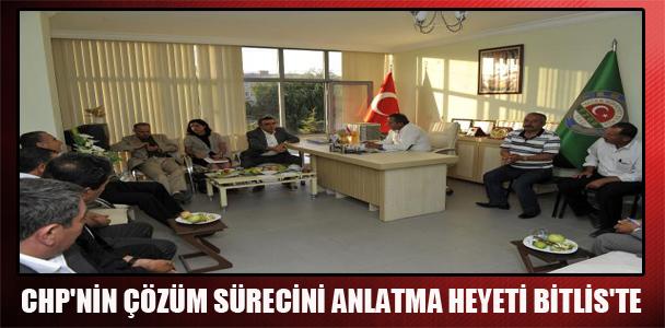 CHP'nin çözüm sürecini anlatma heyeti Bitlis'te