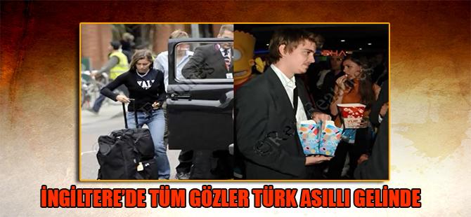 İngiltere'de tüm gözler Türk asıllı gelinde