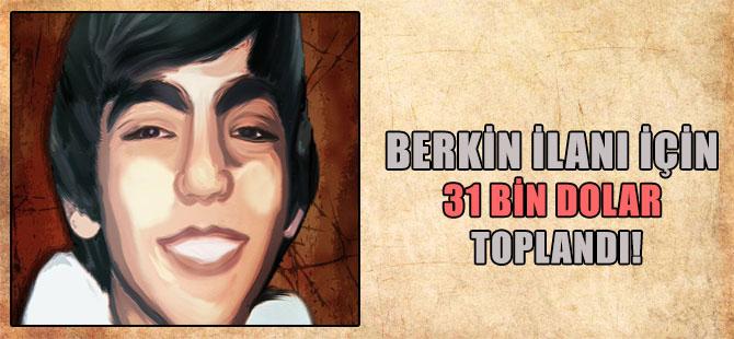 Berkin ilanı için 31 bin dolar toplandı!