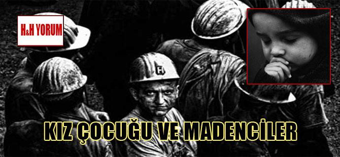 Kız çocuğu ve madenciler