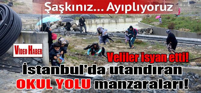 İstanbul'da utandıran OKUL YOLU manzaraları! Veliler isyan etti!