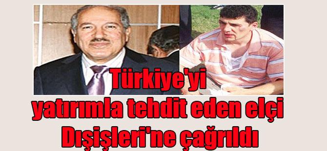 Türkiye'yi yatırımla tehdit eden elçi Dışişleri'ne çağrıldı