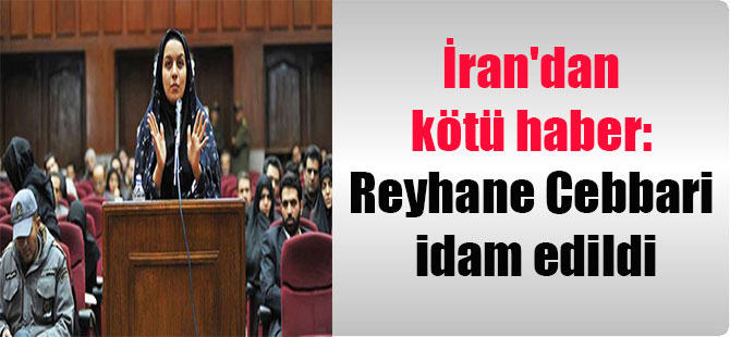 İran'dan kötü haber: Reyhane Cebbari idam edildi