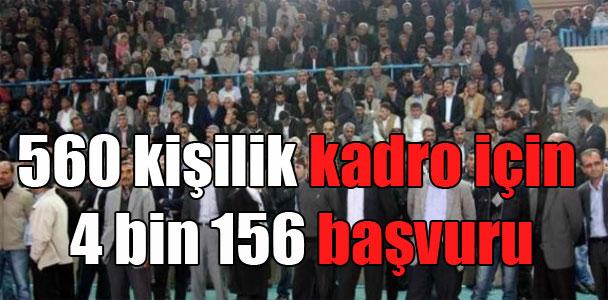 560 kişilik kadro için 4 bin 156 başvuru