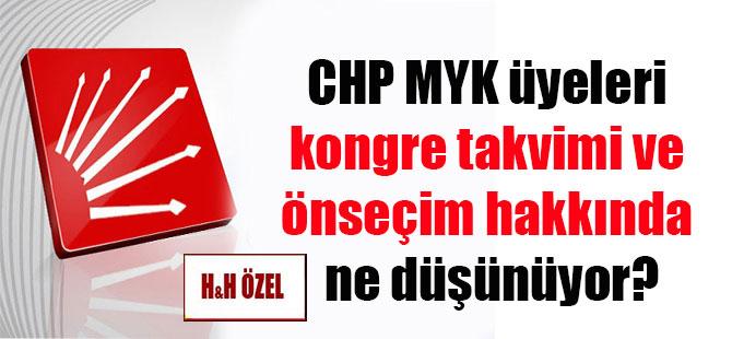 CHP MYK üyeleri kongre takvimi ve önseçim hakkında ne düşünüyor?