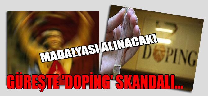 Güreşte 'doping' skandalı… Madalyası alınacak!