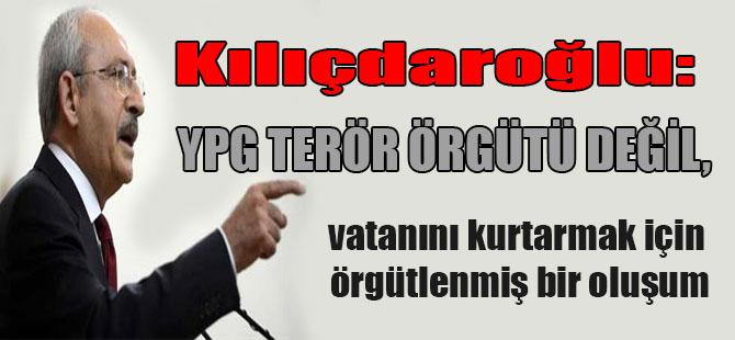 Kılıçdaroğlu: YPG terör örgütü değil, vatanını kurtarmak için örgütlenmiş bir oluşum