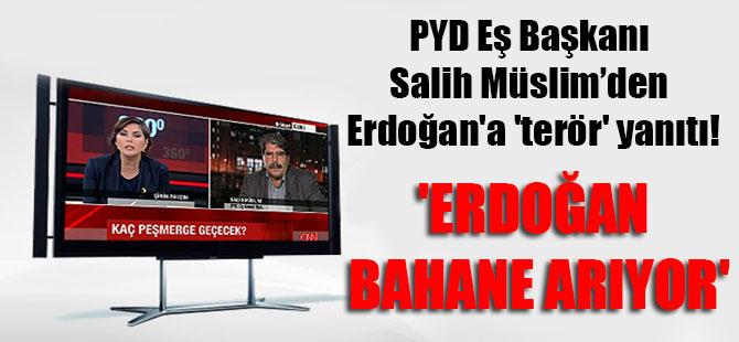 PYD Eş Başkanı Salih Müslim'den Erdoğan'a 'terör' yanıtı! 'Erdoğan bahane arıyor'