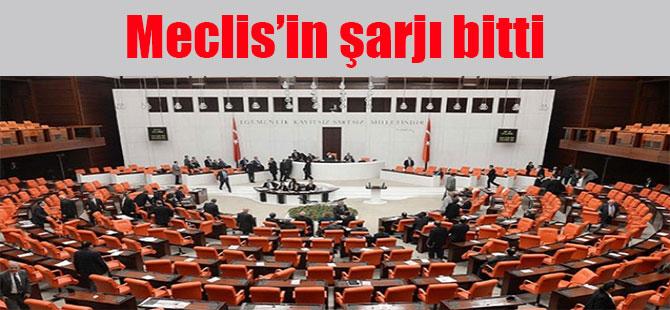 Meclis'in şarjı bitti