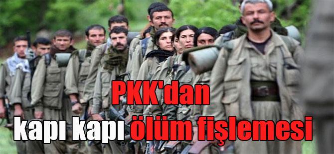 PKK'dan kapı kapı ölüm fişlemesi