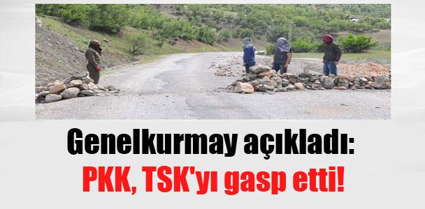 Genelkurmay açıkladı: PKK, TSK'yı gasp etti!