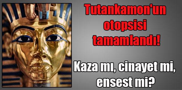 Tutankamon'un otopsisi tamamlandı! Kaza mı, cinayet mi, ensest mi?