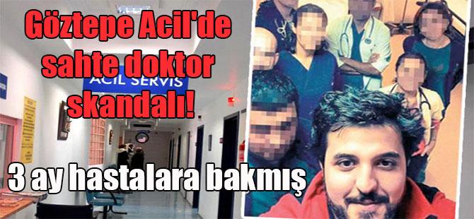 Göztepe Acil'de sahte doktor skandalı! 3 ay hastalara bakmış