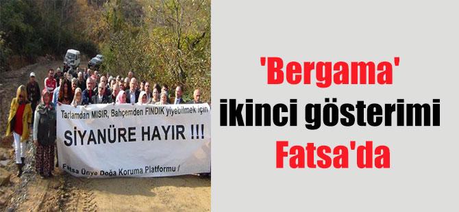 'Bergama' ikinci gösterimi Fatsa'da
