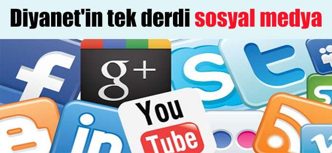 Diyanet'in tek derdi sosyal medya