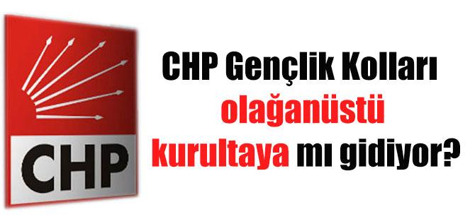 CHP Gençlik Kolları olağanüstü kurultaya mı gidiyor?
