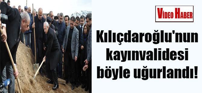 Kılıçdaroğlu'nun kayınvalidesi böyle uğurlandı!