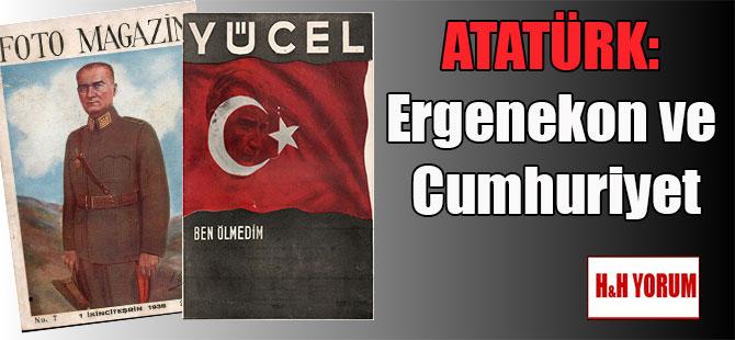ATATÜRK: Ergenekon ve Cumhuriyet