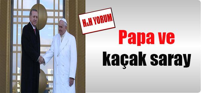 Papa ve kaçak saray