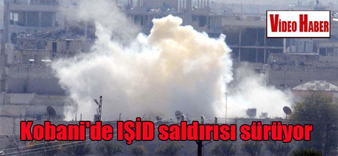 Kobani'de IŞİD saldırısı sürüyor