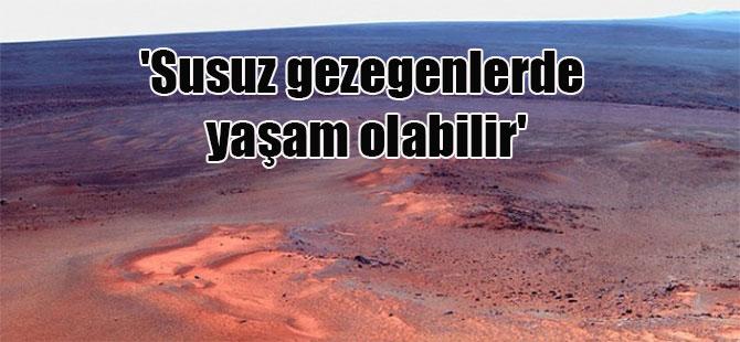 'Susuz gezegenlerde yaşam olabilir'