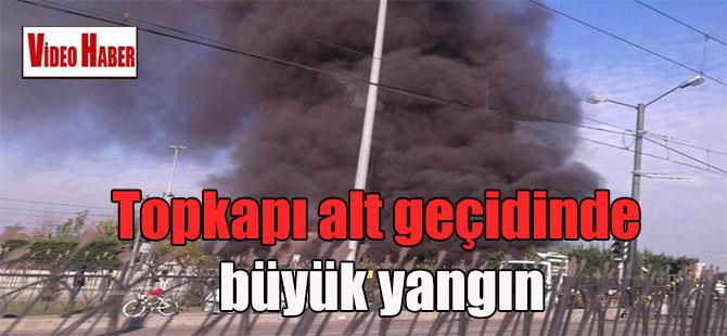 Topkapı alt geçidinde büyük yangın